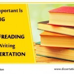 How Important Is Editing and Proofreading While Writing A Dissertation
